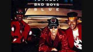 Watch Bad Boys Blue Johnny video