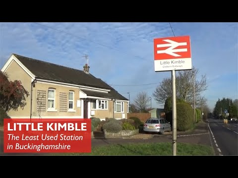 Little Kimble - Least Used Station in Buckinghamshire