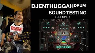 DJENTHUGGAH TRY OUT