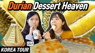 Korean girls went to Durian Dessert cafe for the first time!  [Q&A, KOREA TOUR EP.05]