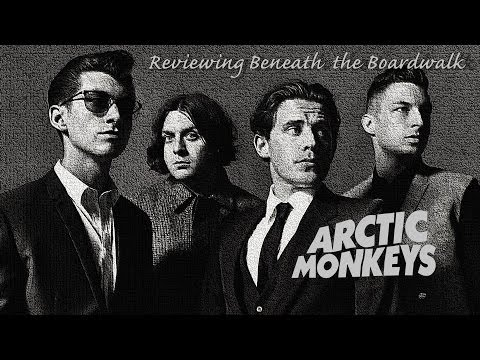 Artic Monkeys - Reviewing Beneath the BoardWalk (Greatest Hits 2014)