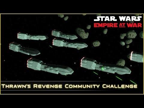 Corey's Katana Fleet - Ep 22  Community Challenge  Thrawn's Revenge 2.2