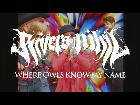 "Rivers of Nihil ""Where Owls Know My Name"" (OFFICIAL VIDEO)"