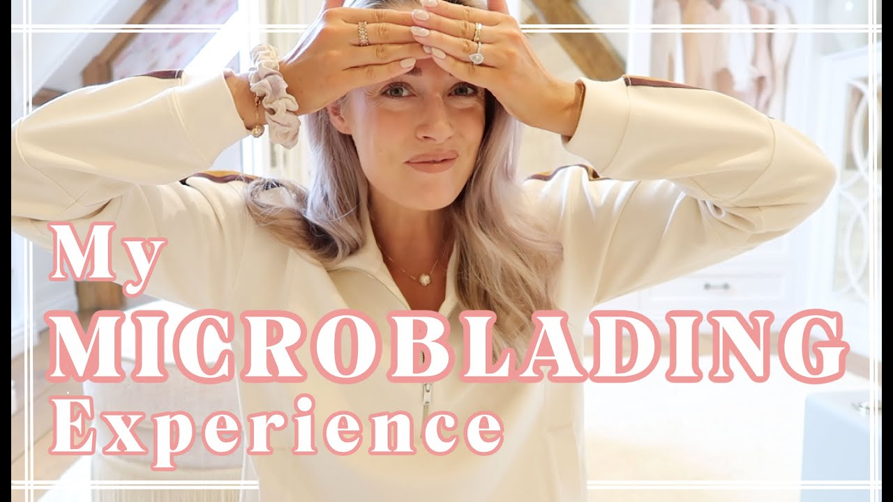 MY MICROBLADING EXPERIENCE + MY HEALTHY & WHOLESOME MORNING ROUTINE