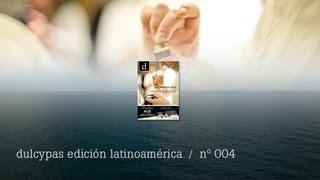 Dulcypas 004 edición latinoamérica - Momentos Brix
