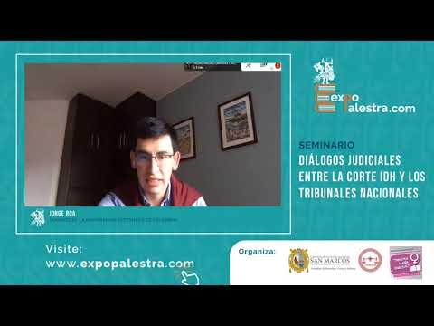 """Seminario Internacional: """"Diálogos judiciales entre la corte IDH y los tribunales nacionales"""""""