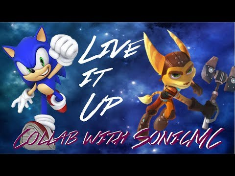 Sonic & Ratchet - Live It Up AMV (Collab With SonicMc/SonicMusicCliper)