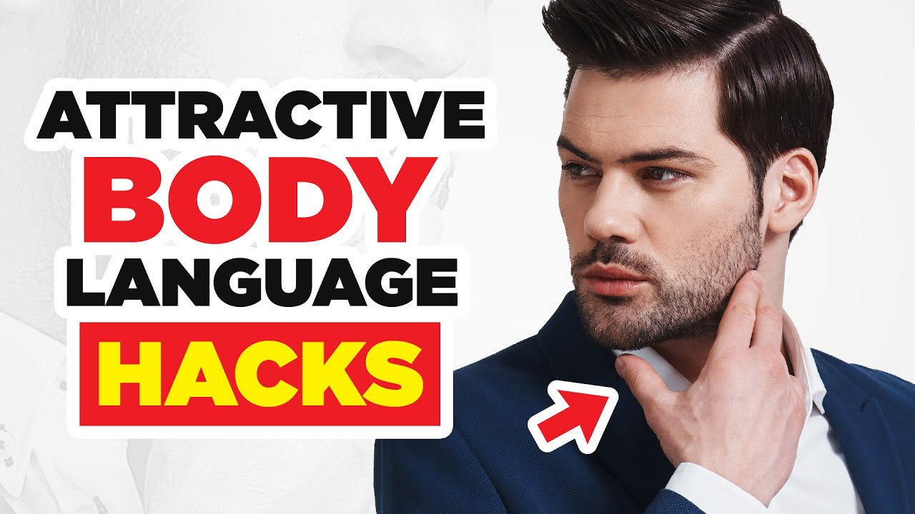 13 Powerful Body Language Secrets That Make You Attractive
