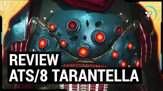 Destiny Taken King: ATS/8 Tarantella Exotic Chest Review