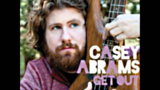 Casey Abrams - Get Out (Studio Version)