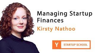 Kirsty Nathoo - Managing Startup Finances