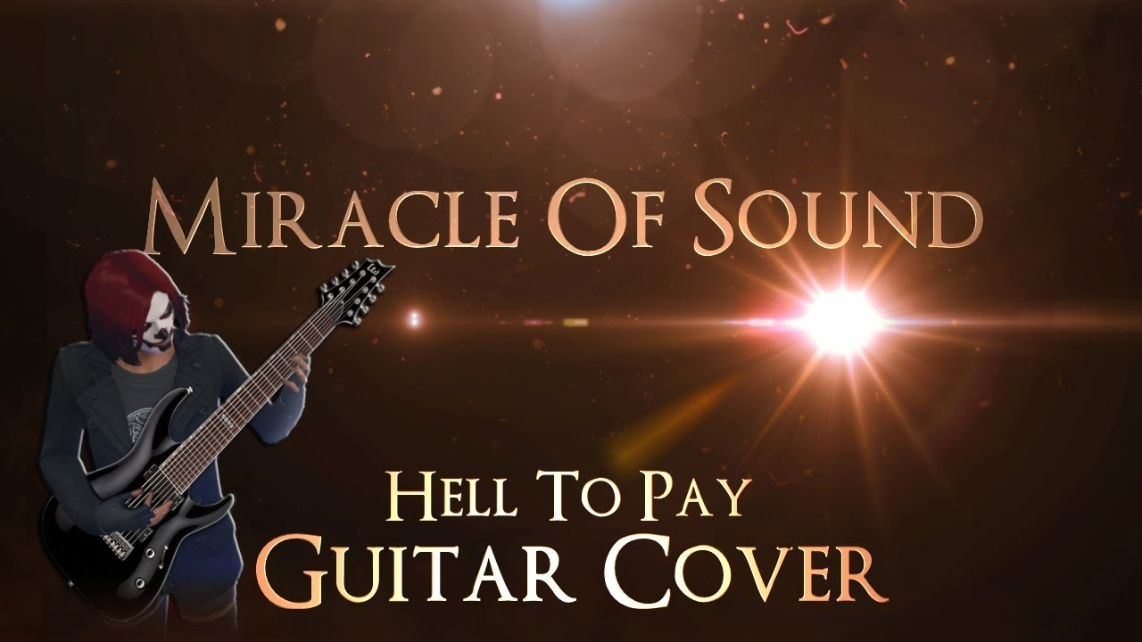 miracle-of-sound-hell-to-pay-guitar-cover-stammrain-music-channel
