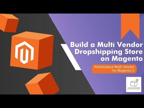 How to Build an MarketPlace Multi-Vendor Ecommerce Store in Magento®