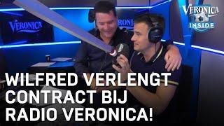 Wilfred verlengt live in uitzending contract bij Radio Veronica | VERONICA INSIDE RADIO