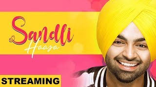 Sandli Haasa (Streaming Video) | Jordan Sandhu | Bunty Bains | Latest Punjabi Songs 2019