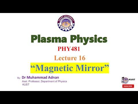 "Plasma Physics, Topic: ""Magnetic Mirror"""