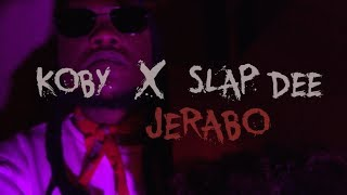 Download KOBY ft Slapdee - Jerabo(Official Music Video) Mp3 and Videos