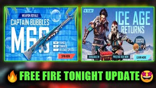 TONIGHT UPDATE🤔   FREE FIRE NEW EVENT   CAPTAIN BUBBLES M60 WEAPON ROYAL   TODAY EVENT FREE FIRE