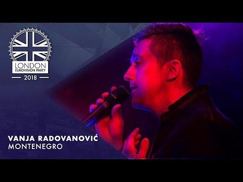 Vanja Radovanovic - Inje - MONTENEGRO | LIVE | OFFICIAL | 2018 London Eurovision Party