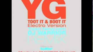 "YG ""Toot It & Boot It (Taan Newjam & DJ Warrior Clean Intro Electro Remix)"""