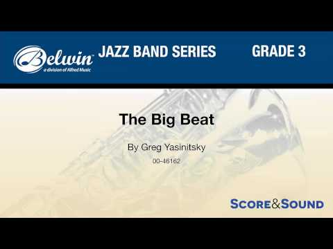 The Big Beat, by Greg Yasinitsky – Score & Sound