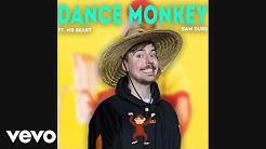 Mr. Beast Sings Dance Monkey