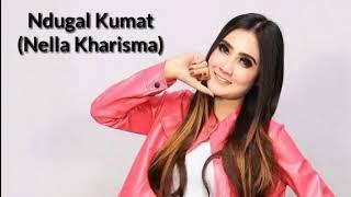 Nella Kharisma - Ndugal Kumat