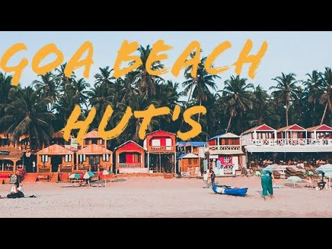 BEST BEACH HUT'S OF GOA