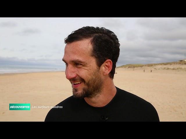 DÉCOUVERTES - LES SURFEURS QUADRAS