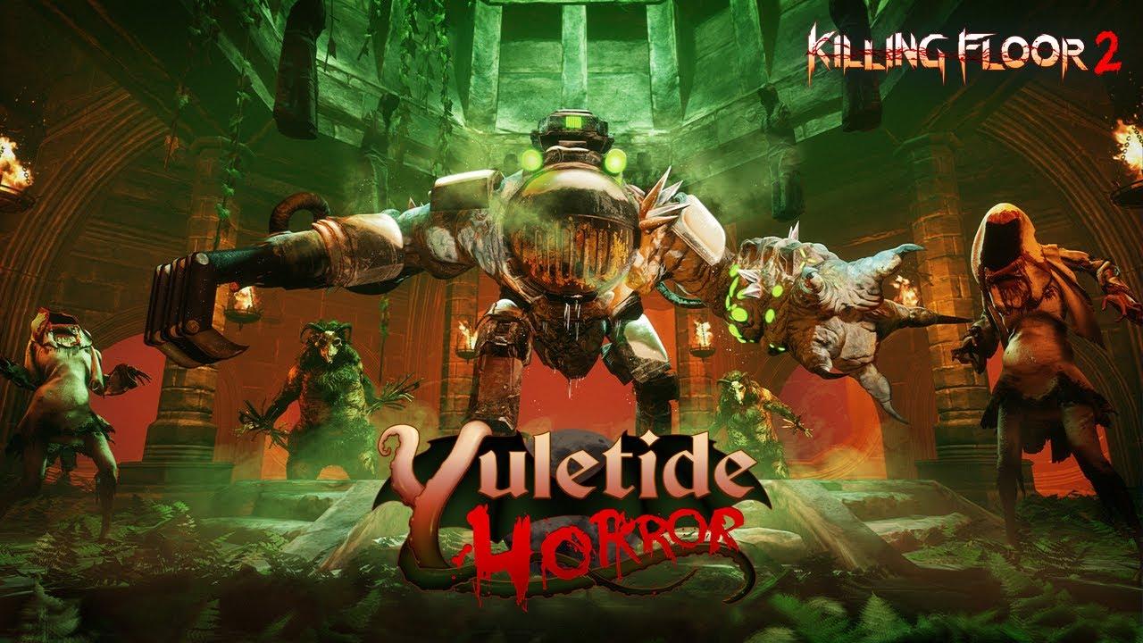 Killing Floor 2 Yuletide Horror Update Youtube