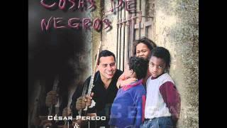 Cesar Peredo & Los de adentro - Cosas de negros - 01 Sebastian