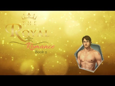 The Royal Romance Book 2 Chapter 17 PART 1 - Drake As Love Interest -Play choicrs