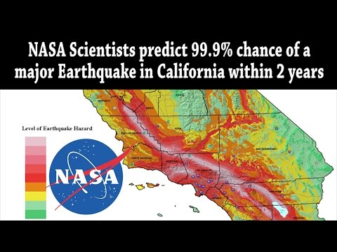 NASA scientists predict 99.9% chance of MAJOR Earthquake in California within 2 years