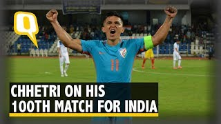 Sunil Chhetri on His 100th Appearance for India | The Quint