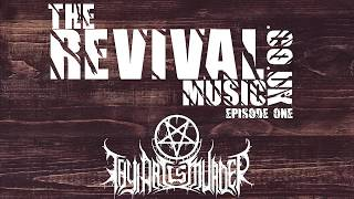 EPISODE 1: therevivalmusic.co.uk - CJ McMahon - Thy Art Is Murder