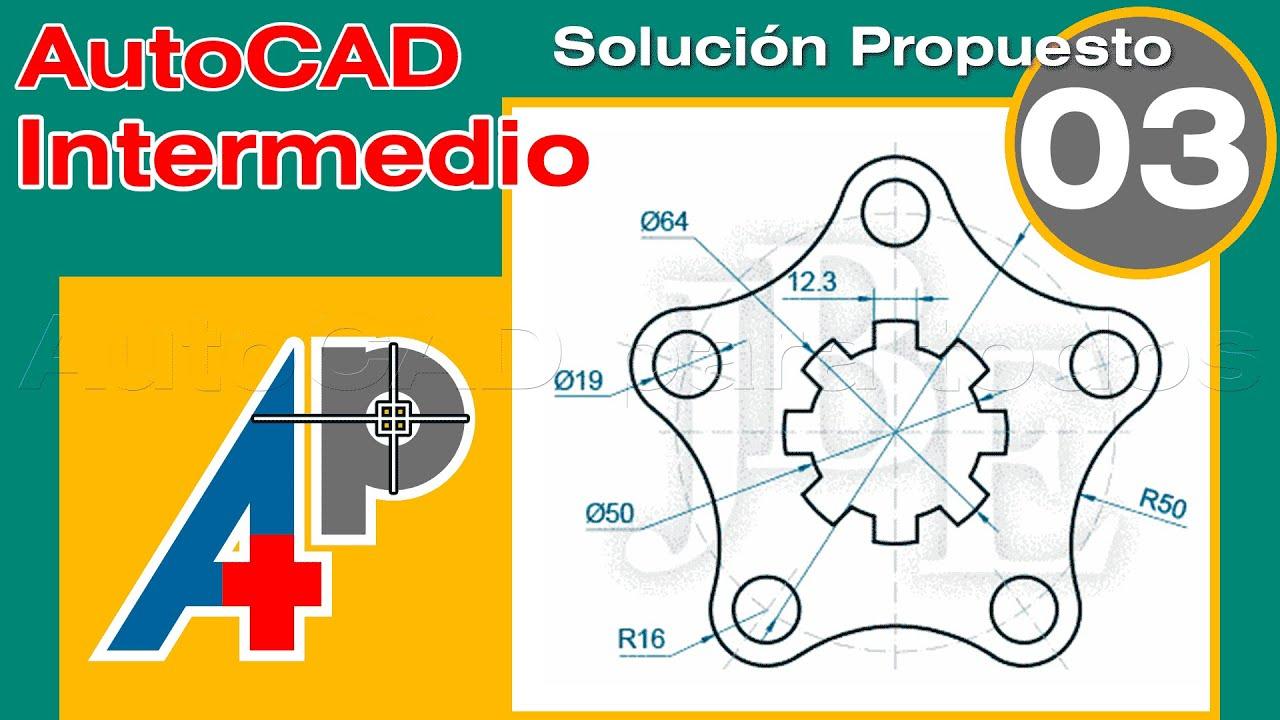 Solución Propuesto 03 - AutoCAD Intermedio