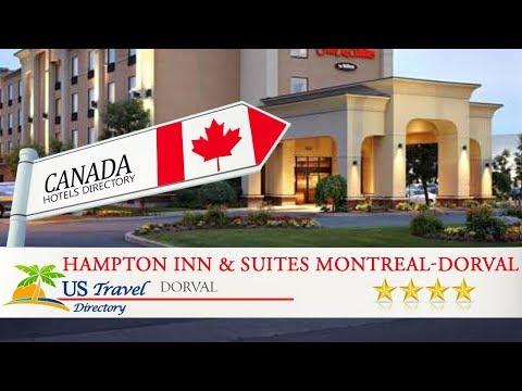 Hampton Inn & Suites Montreal-Dorval - Dorval Hotels, Canada