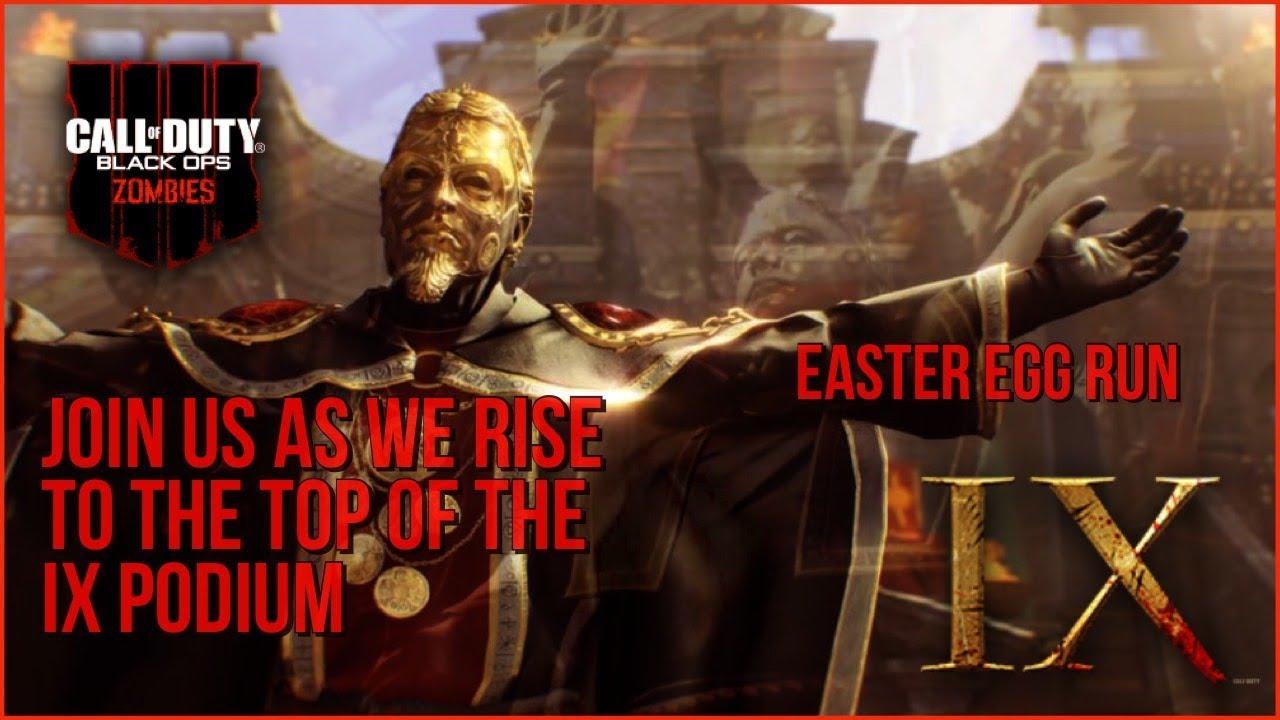 IX Zombies Easter Egg Run! LIVE  When Legends RISE!