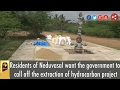 Residents of Neduvasal want the government to call off the extraction of hydrocarbon project