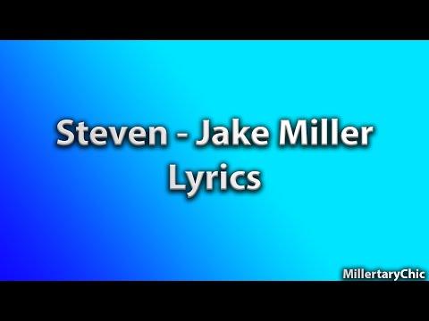 Steven - Jake Miller (Lyrics)