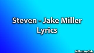Steven - Jake Miller (Lyrics)