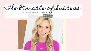 Secrets To Reaching The Pinnacle Of Success In Just 2 Years with Moira Kucaba