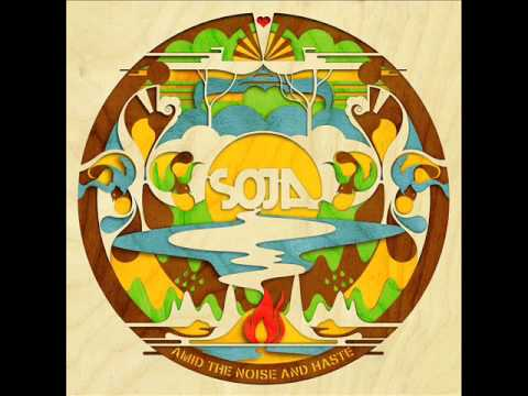 SOJA   Amid The Noise and Haste cd Completo