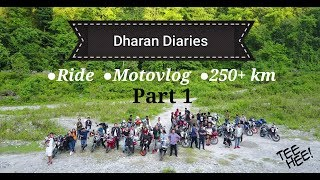 Dharan we ride to you