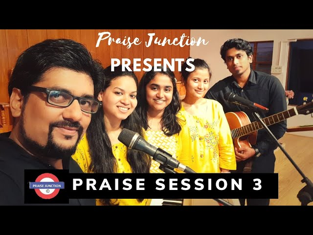 Praise session 3 by Praise Junction || Praise and worship || with Lyrics