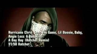 hurricane chris feat lil boosie & birdman, jadakiss   a bay bay remix