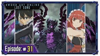 Sword Art Online Lost Song Ep 31: The Six Orbs (Pt I)