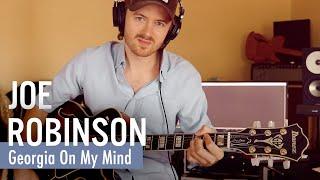 Georgia On My Mind - Joe Robinson