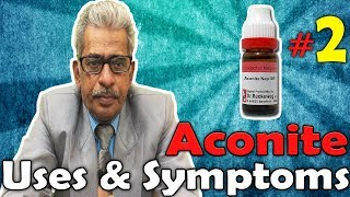 Aconite Nap (Part -2) - Uses and Symptoms in Homeopathy by Dr. P.S. Tiwari