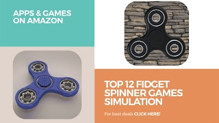 Top 12 Fidget Spinner Games Simulation // Apps & Games On Amazon